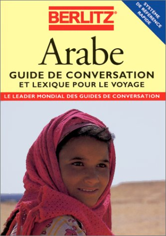 ARABE. : Guide de conversation et lexique: Collectif