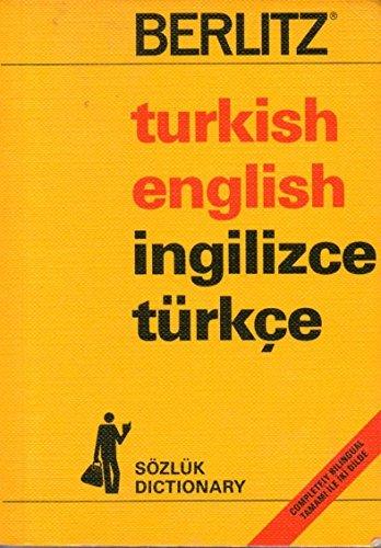 Berlitz Turkish-English English-Turkish Dictionary/Turkce-Ingilizce Ingilizce-Turkce (Berlitz Guides): Berlitz Guides