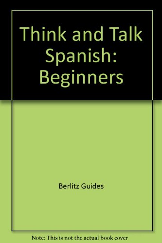 9782831511962: Think and Talk Spanish: Beginners
