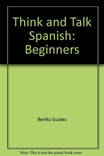9782831511962: Berlitz Think and Talk Spanish (Spanish Edition)