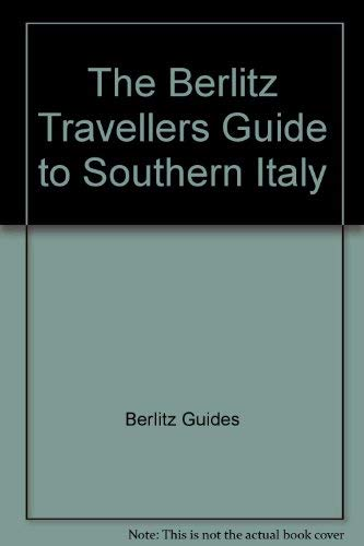 The Berlitz Travellers Guide to Southern Italy and Rome (Berlitz Traveller's Guides): Berlitz ...
