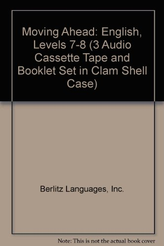 9782831518961: Moving Ahead: English, Levels 7-8 (3 Audio Cassette Tape and Booklet Set in Clam Shell Case)