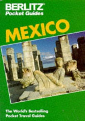 9782831523415: Berlitz Pocket Guides: Mexico (Berlitz Pocket Travel Guides)