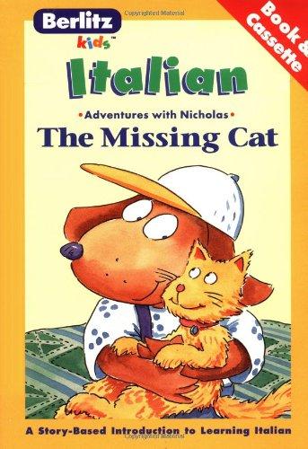 9782831557137: The Missing Cat (The Adventures of Nicholas) (Belitz Kids: Italian, Book & Tape Edition) (Italian Edition)
