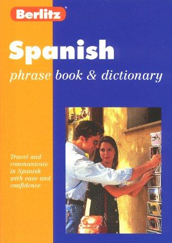 9782831562445: Berlitz Spanish Phrase Book and Dictionary