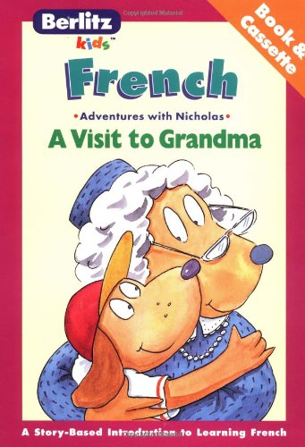 9782831562490: A Visit to Grandma: French-English : Adventures With Nicholas (Adventures With Nicholas Series) (French Edition)