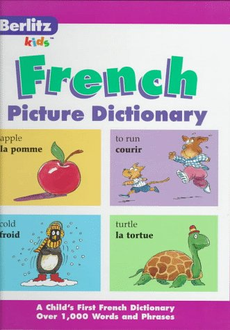 9782831562544: Berlitz Kid's French Picture Dictionary (English and French Edition)