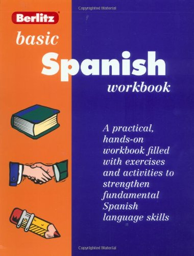 9782831563510: Berlitz Basic Spanish Workbook: Level One (Workbook Series , Level 1) (Spanish Edition)