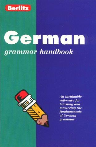 9782831563909: Berlitz German Grammar Handbook (Berlitz Language Handbooks)