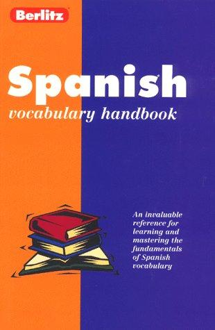 9782831563985: Berlitz Spanish Vocabulary Handbook (Berlitz Language Handbooks) (Spanish Edition)
