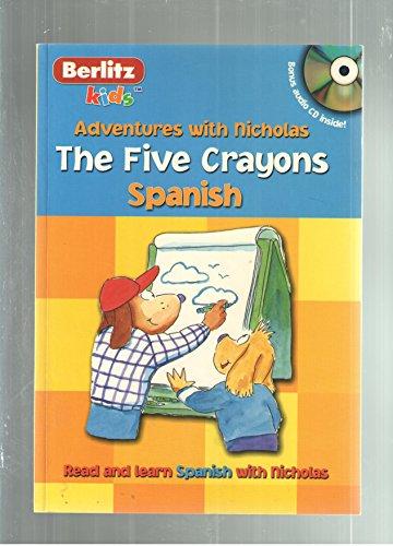 9782831565446: The Five Crayons: Los Cinco Crayones (Adventures With Nicholas.)