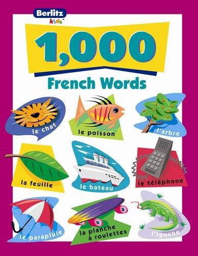 9782831565491: 1,000 French Words (Berlitz Kids: 1000 Words) (French Edition)