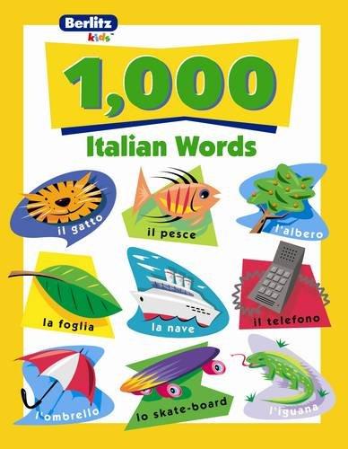 9782831565514: 1,000 Italian Words (Berlitz Kids: 1000 Words)
