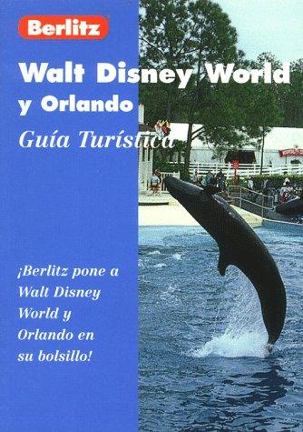 9782831570051: Walt Disney World y Orlando: Guia Turistica (Berlitz Pocket Guides)