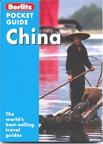 9782831570495: Berlitz Pocket Guide China (Berlitz Pocket Guides)