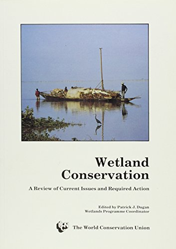 9782831700151: Wetland Conservation: A Review Of Current Issues And Required Action