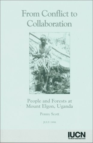 9782831703855: From Conflict To Collaboration: People and Forests at Mount Elgon, Uganda