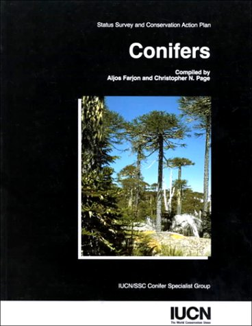 9782831704654: Conifers: Status Survey and Conservation Action Plan (Iucn/Ssc Action Plans for the Conservation of Biological Diversity)