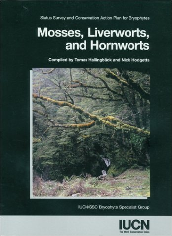 9782831704661: Mosses, Liverworts and Hornworts: Status Survey and Conservation Action Plan for Bryophytes