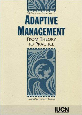 Adaptive Management: From Theory to Practice: Oglethorpe, James (Ed.)