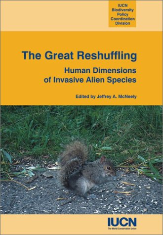 9782831706023: The Great Reshuffling: Human Dimensions of Invasive Alien Species