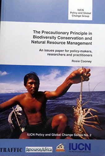 9782831708102: The Precautionary Principle in Biodiversity Conservation and Natural Resource Management: An Issues Paper for Policy-Makers, Researchers and Practitioners (IUCN Policy and Global Change Series)