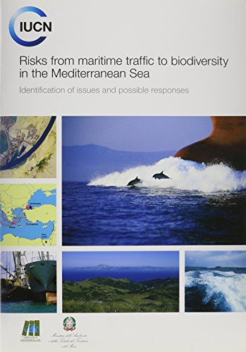 9782831712130: Risks from maritime traffic to biodiversity in the Mediterranean Sea: Identification of issues and possible responses