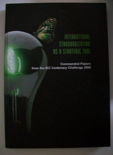 International Standardization As A Strategic Tool: XX