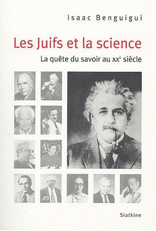 9782832101162: Les juifs et la science : La quête du savoir au XXe siècle
