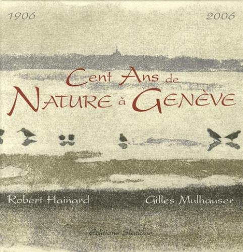 9782832102411: cent ans de nature à Genève