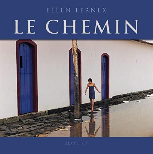CHEMIN -LE- PHOTOGRAPHIES ET POEMES: FERNEX ELLEN