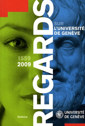 REGARDS SUR L UNIVERSITE DE GENEVE 1559: AUBERT GABRIEL