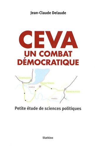 CEVA UN COMBAT DEMOCRATIQUE: DELAUDE JEAN CLAUDE