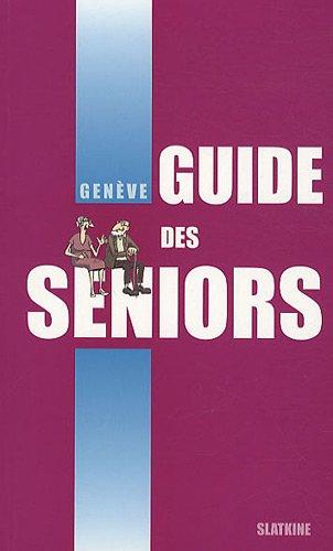 GUIDE DES SENIORS GENEVE: COLLECTIF