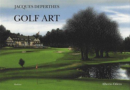 JACQUES DEPERTHES GOLF ART: ODERO ALBERTO