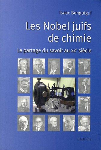 9782832104002: Les Nobel juifs de chimie : Le partage du savoir au XXe siècle