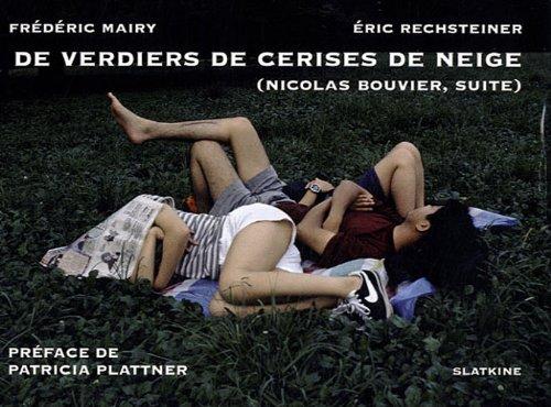 DE VERDIERS DE CERISES DE NEIGE: MAIRY F RECHSTEINER
