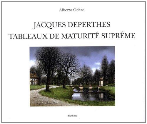 Jacques Deperthes : Tableaux de maturité suprême: Alberto Odero