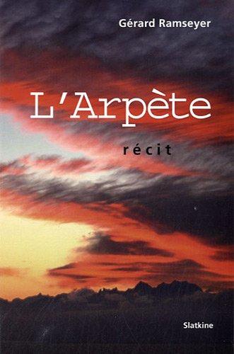 9782832104460: L'Arpète (French Edition)