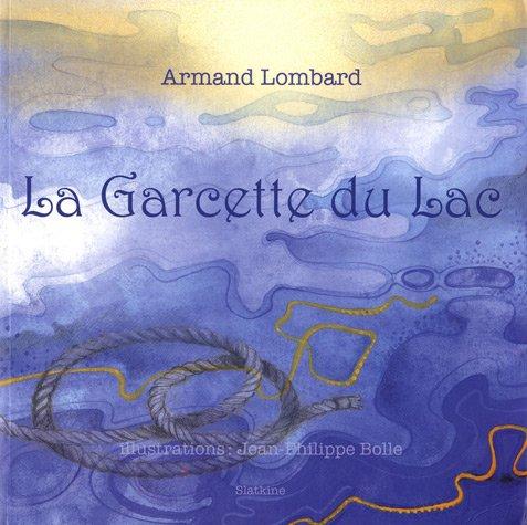 GARCETTE DU LAC -LA-: LOMBARD ARMAND
