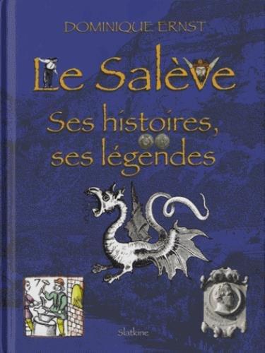 9782832105160: Le Salève : Ses histoires, ses légendes