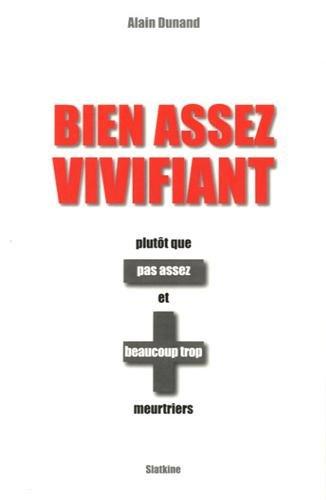 BIEN ASSEZ VIVIFIANT: DUNAND ALAIN