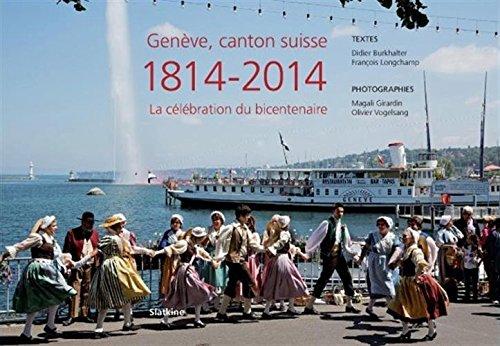 9782832106198: Genève, canton suisse 1814-2014 : La célébration du bicentenaire