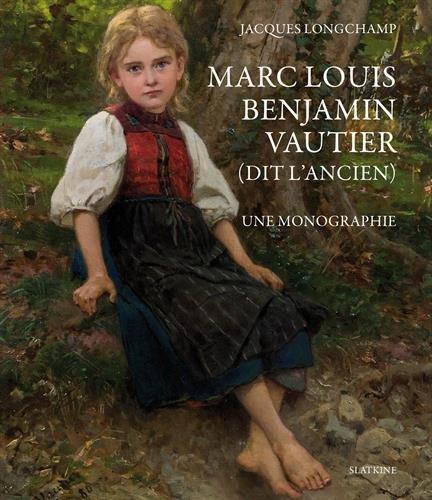 9782832106921: Marc Louis Benjamin Vautier (dit l'ancien)