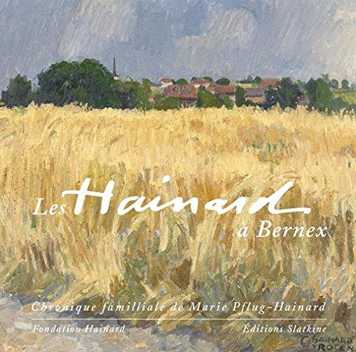 9782832107102: Les Hainard à Bernex