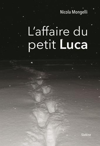 L'affaire du petit Luca : Le témoignage
