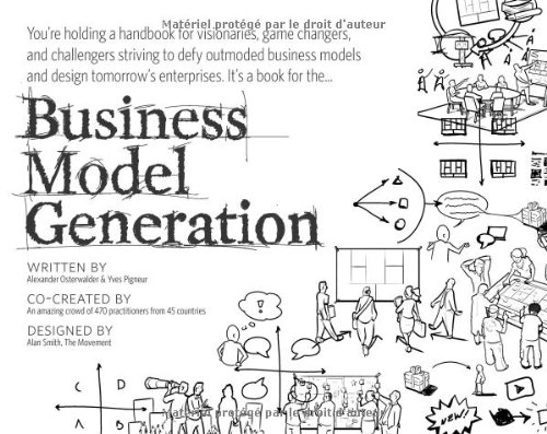 9782839906173: Business Model Generation: A Handbook for Visionaries, Game Changers, and Challengers (portable version)
