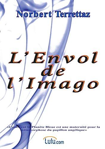 9782839913959: L'envol de l'Imago