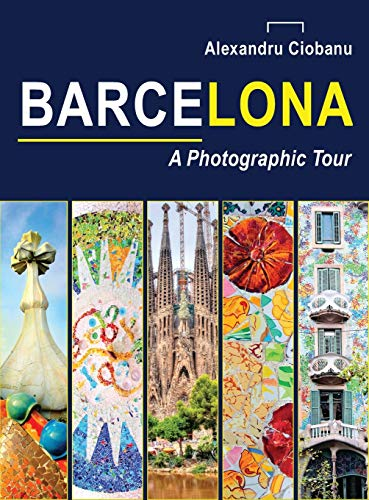 9782839918183: Barcelona a photographic tour (Photographic tours)