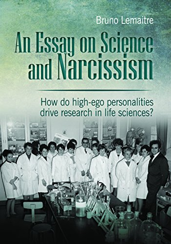 9782839918411: An Essay on Science and Narcissism: How do high-ego personalities drive research in life sciences?